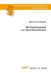 Die Patentierbarkeit von Geschäftsmethoden