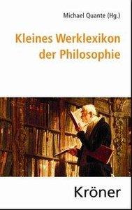 Kleines Werklexikon der Philosophie