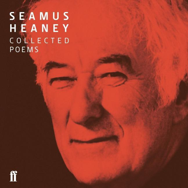 Seamus Heaney Collected Poems