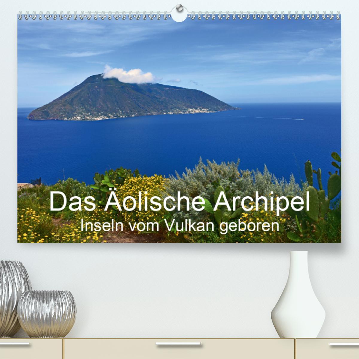 Das Äolische Archipel - Inseln vom Vulkan geboren (Premium, hoch
