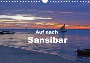 Auf nach Sansibar (Wandkalender 2021 DIN A4 quer)