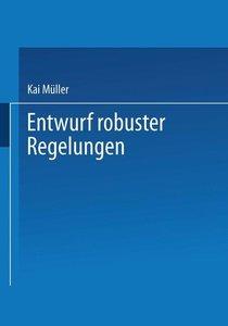 Entwurf robuster Regelungen