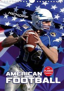 American Football - Kickoff (Wandkalender 2021 DIN A4 hoch)