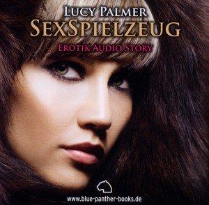 SexSpielzeug | Erotik Audio Story | Erotisches Hörbuch Audio CD, Audio-CD
