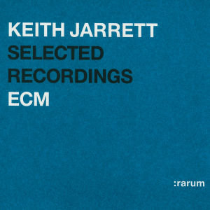 ECM Rarum 01/Selected recordings