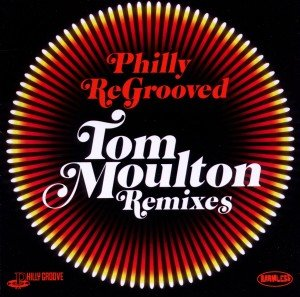 Philly Re-Grooved-The Tom Moulton Remixes