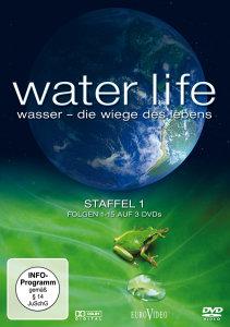 Water Life - Wasser - Die Wiege des Lebens Staffel 1