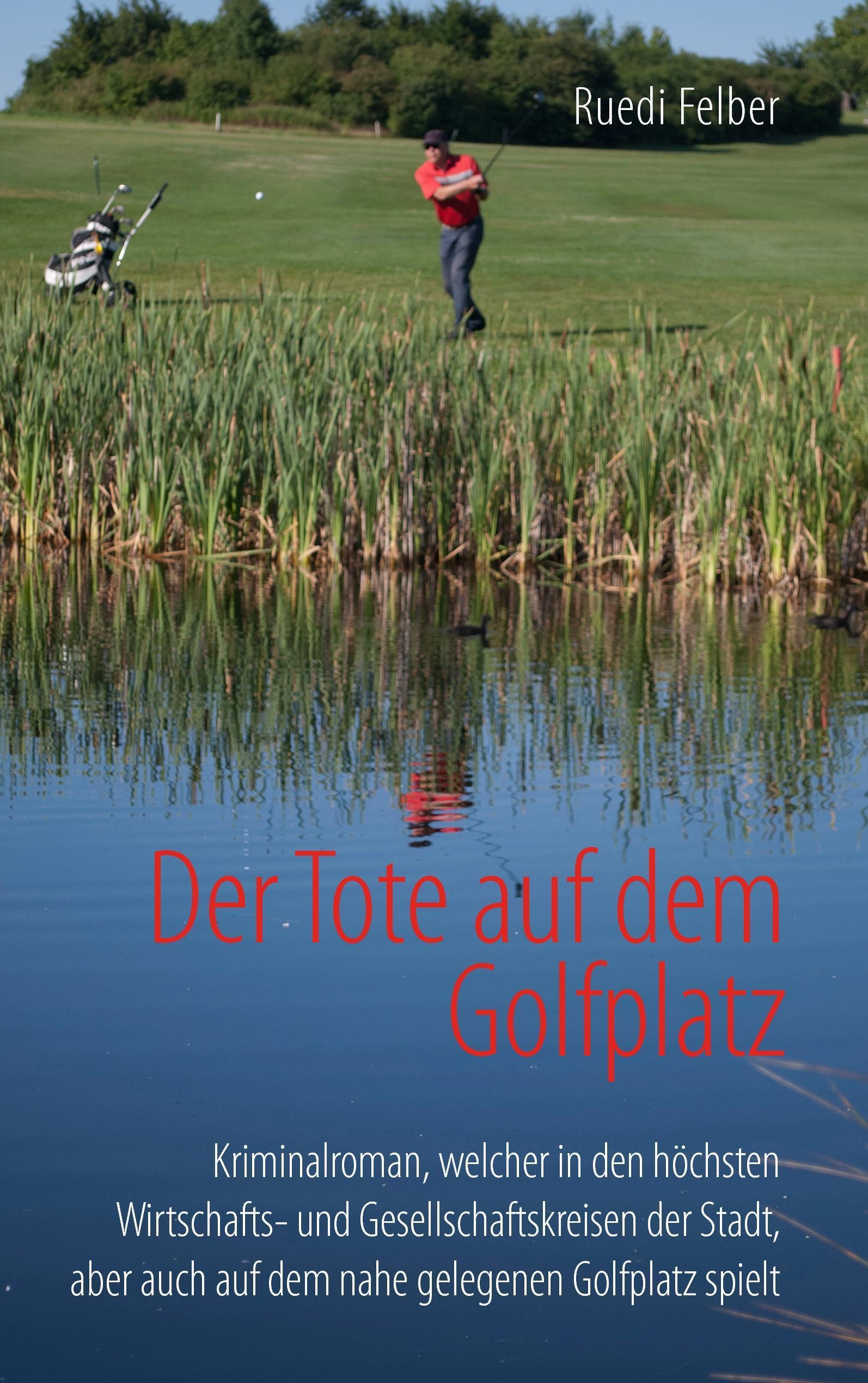 Der Tote auf dem Golfplatz