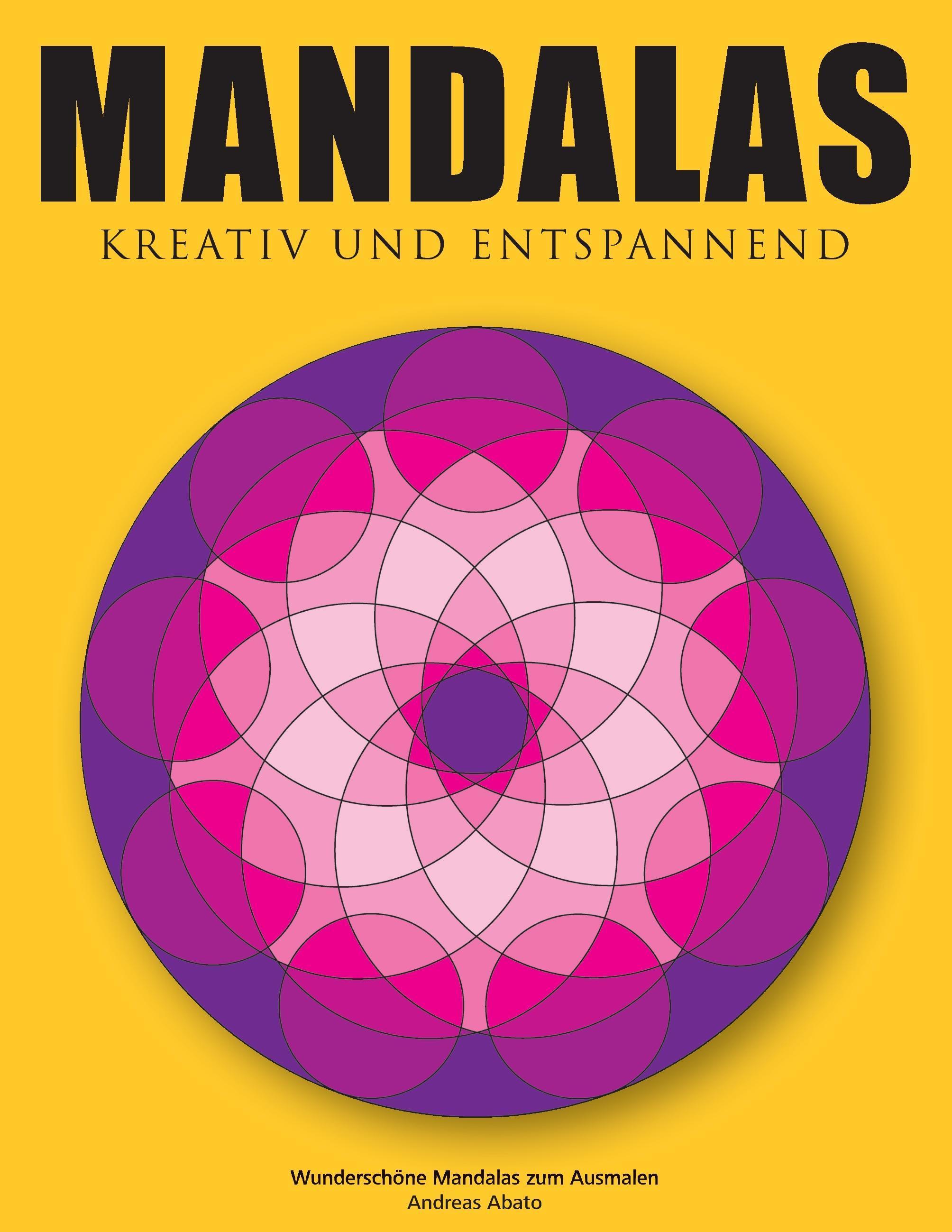 Mandalas - Kreativ und entspannend