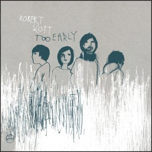 Too Early/The Moon Upstairs