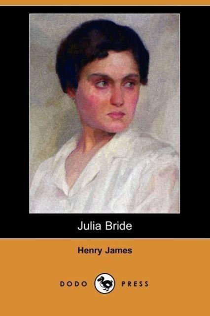 Julia Bride (Dodo Press)
