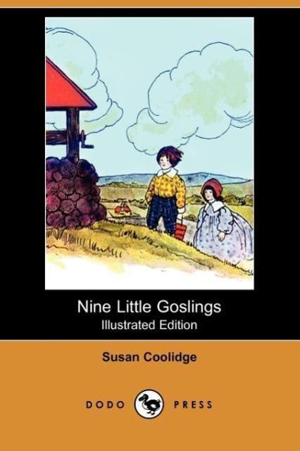 Nine Little Goslings (Illustrated Edition) (Dodo Press)