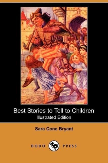 Best Stories to Tell to Children (Illustrated Edition) (Dodo Pre