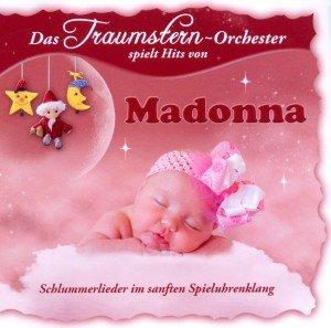 Das Traumstern-Orchester spielt Hits von Madonna, 1 Audio-CD