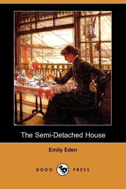 The Semi-Detached House (Dodo Press)