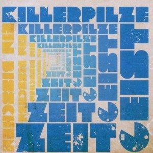 Killerpilze: Bisschen Zeitgeist