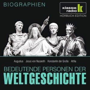 Augustus. Jesus von Nazareth. Konstantin der Große. Attila, 1 Audio-CD