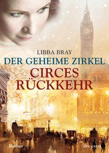 Der geheime Zirkel 02. Circes Rückkehr