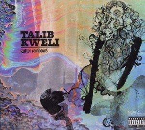 Kweli, T: Gutter Rainbows