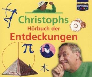Christophs Hörbuch der Entdeckungen, 4 Audio-CDs