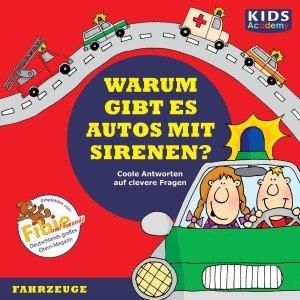 Warum gibt es Autos mit Sirenen?, 1 Audio-CD