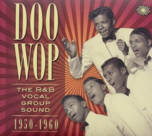 Various: Doo Wop-R&B Vocal Group Sound (1950-60)