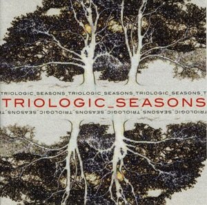 Triologic: Seasons