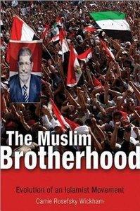 The Muslim Brotherhood - Evolution of an Islamist Movement