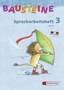 Bausteine - Spracharbeitsheft. Arbeitsheft. 3. Tl. A und B. Pake