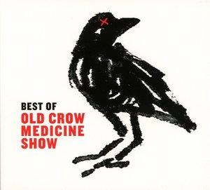 Old Crow Medicine Show: Best Of