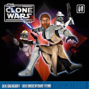 Star Wars, The Clone Wars - Der Übergriff - Der unsichtbare Feind, 1 Audio-CD