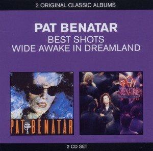 Benatar, P: 2in1 (Best Shots/Wide Awake In Dreamland)