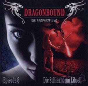Dragonbound, Die Prophezeiung - Die Schlacht um Liluell, 1 Audio-CD