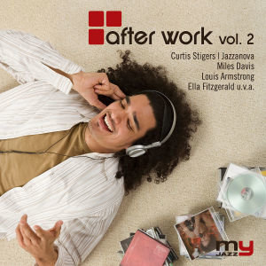 After Work, 1 Audio-CD. Vol.2