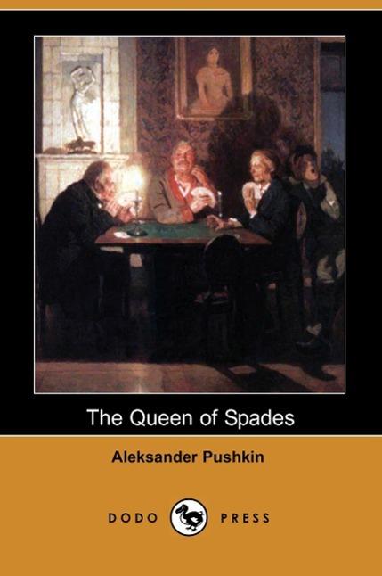 The Queen of Spades (Dodo Press)