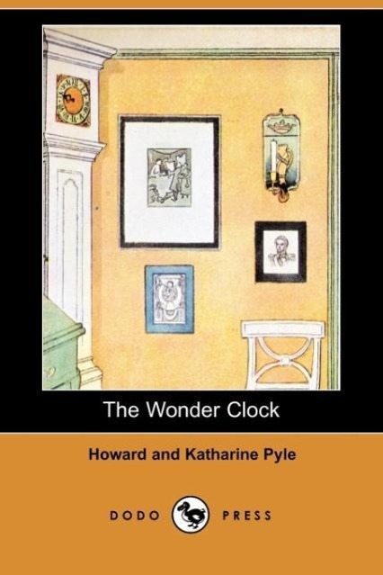 The Wonder Clock (Dodo Press)