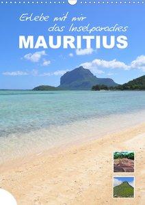 Erlebe mit mir das Inselparadies Mauritius (Wandkalender 2021 DIN A3 hoch)