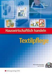 Hauswirtschaftlich handeln. Textilpflege Lehrb