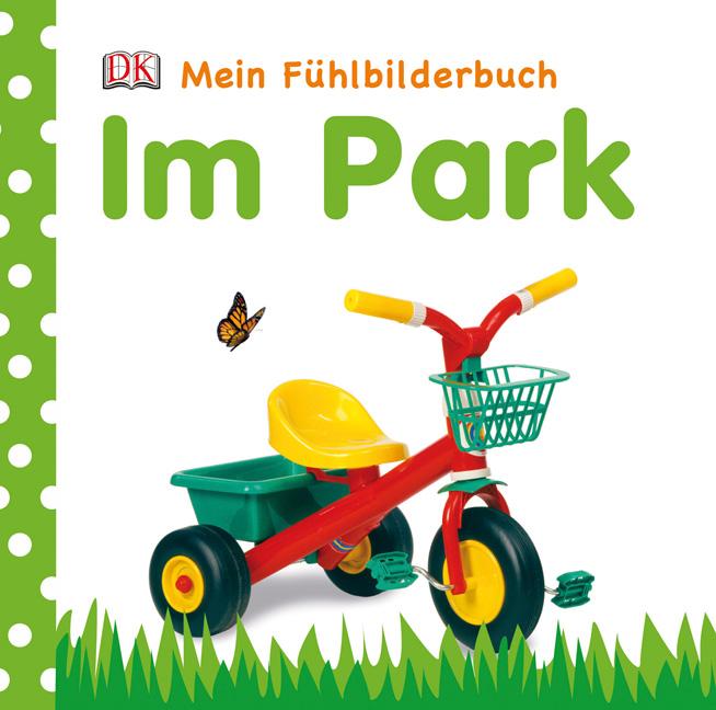 Im Park. Mein Fühlbilderbuch