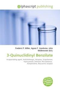 3-Quinuclidinyl Benzilate