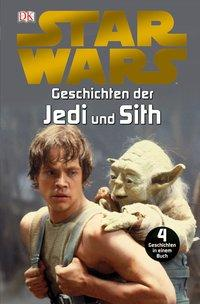 Star Wars(TM) Geschichten der Jedi und Sith