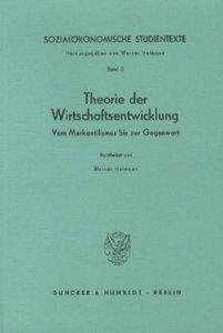 Sozialökonomische Studientexte 3. Theorie der Wirtschaftsentwick