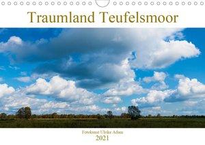Traumland Teufelsmoor (Wandkalender 2021 DIN A4 quer)