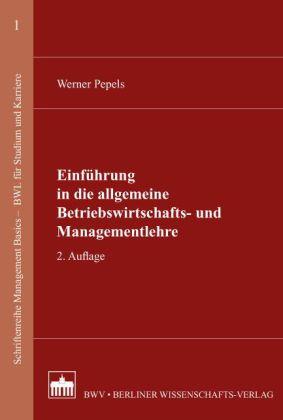 Einführung in die allgemeine Betriebswirtschafts- und Management
