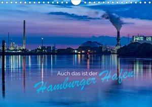 Auch das ist der Hamburger Hafen (Wandkalender 2021 DIN A4 quer)