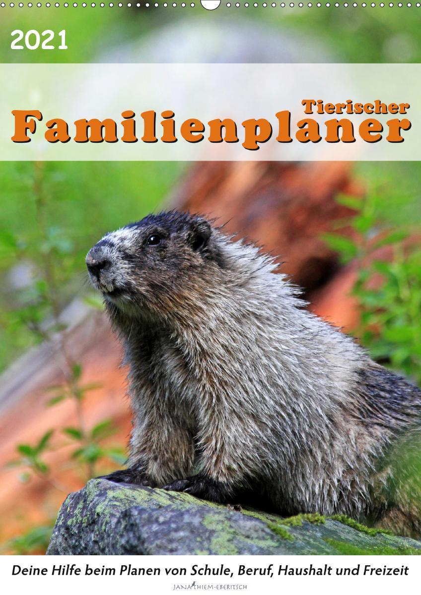 Tierischer Familienplaner (Wandkalender 2021 DIN A2 hoch)