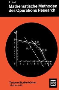 Mathematische Methoden des Operations Research