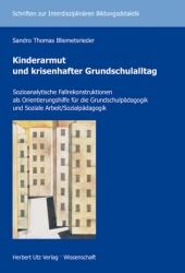 Kinderarmut und krisenhafter Grundschulalltag
