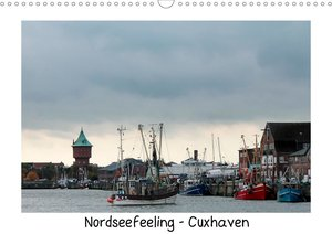 Nordseefeeling - Cuxhaven (Wandkalender 2021 DIN A3 quer)