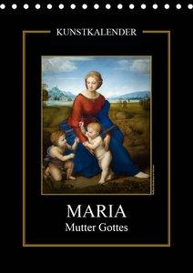 Maria - Mutter Gottes (Tischkalender 2021 DIN A5 hoch)